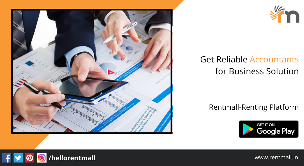How to Get Reliable Accountants for Business Solution?